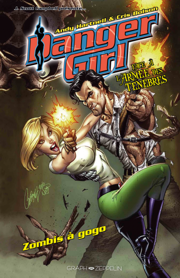 Danger Girl face à l'Armée des Ténèbres - Zombis à gogo