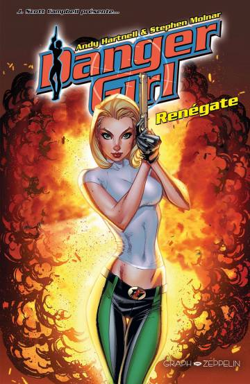 Danger Girl : Renégate